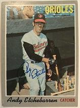 Andy Etchebarren Signed Autographed 1970 Topps Baseball Card - Baltimore... - $7.91
