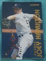 1995 Fleer Rookie Sensations #8 Joey Hamilton San Diego Padres - $1.00