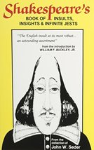 Shakespeare's Book of Insults, Insights and Infinite Jests [Paperback] S... - $3.71