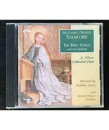 CD - Sir Charles Villiers Stanford: The Bible Songs And Rare Anthems, Andrew - $96.75