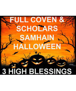 DISCOUNTS TO $132 3 HIGH BLESSINGS OCT 31 SAMHAIN 7 SCHOLARS COVEN MAGICK  - $377.77