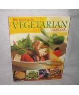 The Best Ever Vegetarian Cookbook by Linda Fraser Over 200 Recipes 2009 - $24.11