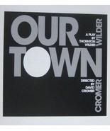 Our Town Program Barrow Street Theatre David Cromer George Demas Robert ... - $39.59