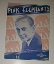 """1932 GUY LOMBARDO """"PINK ELEPHANTS"""" SHEET MUSIC - BIG BAND LEADER - HANGO... - $9.50"""