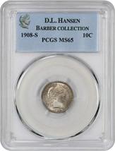 1908-S 10c PCGS MS65 ex: D.L. Hansen - Delightful Gem - Barber Dime - $1,338.60