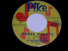 J. R. LaRue Goldtones Three Hearts I Know Better 45 Rpm Record Pike Label - £38.56 GBP