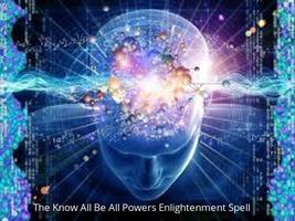 The Know All Be All Powers Enlightenment Spell - - Direct Binding - $89.00