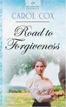 Road to Forgiveness: Arizona Series #3 (Heartsong Presents #632) [Mass Market Pa