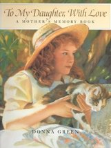 To My Daughter, With Love Green, Donna and Bianco, Margery Williams - $1.83
