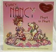 FANCY NANCY: HEART TO HEART VALENTINE THEMED PAPERBACK W/STICKERS JANE O... - $4.94