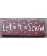 Primitive Wood Block 47142JLIS -Let it Snow  - $4.95