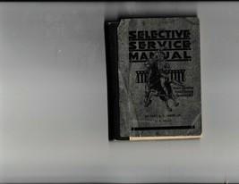 1917 Original Selective Service Manaual Capt A L James Jr VERY RARE - $93.37