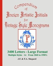 Compendium Of Ancien Artistic Initials For Vintage Style Monograms [Pape... - $25.00
