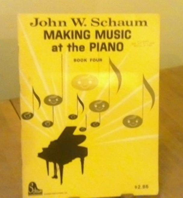 John W. Schaum Making Music at the Piano Book 4 Instructions Scores Music 1963