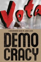 Democracy (Groundwork Guides) [Paperback] Laxer, James