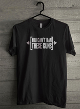 You Can't Ban These Guns - Custom Men's T-Shirt (5192) - $19.13+