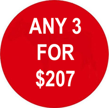 WED-THURS ANY 3 IN STORE FOR $207 INCLUDES ALL LISTINGS BEST OFFERS DEAL - $0.00