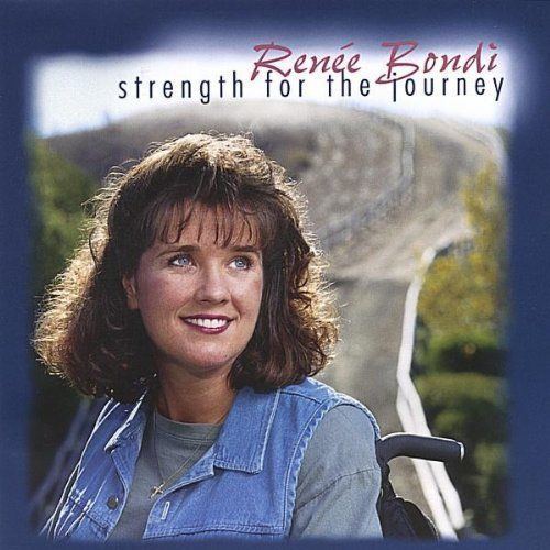 Strength for the journey by renee bondi