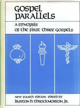Gospel Parallels: A Synopsis of the First Three Gospels with alternative... - $3.92