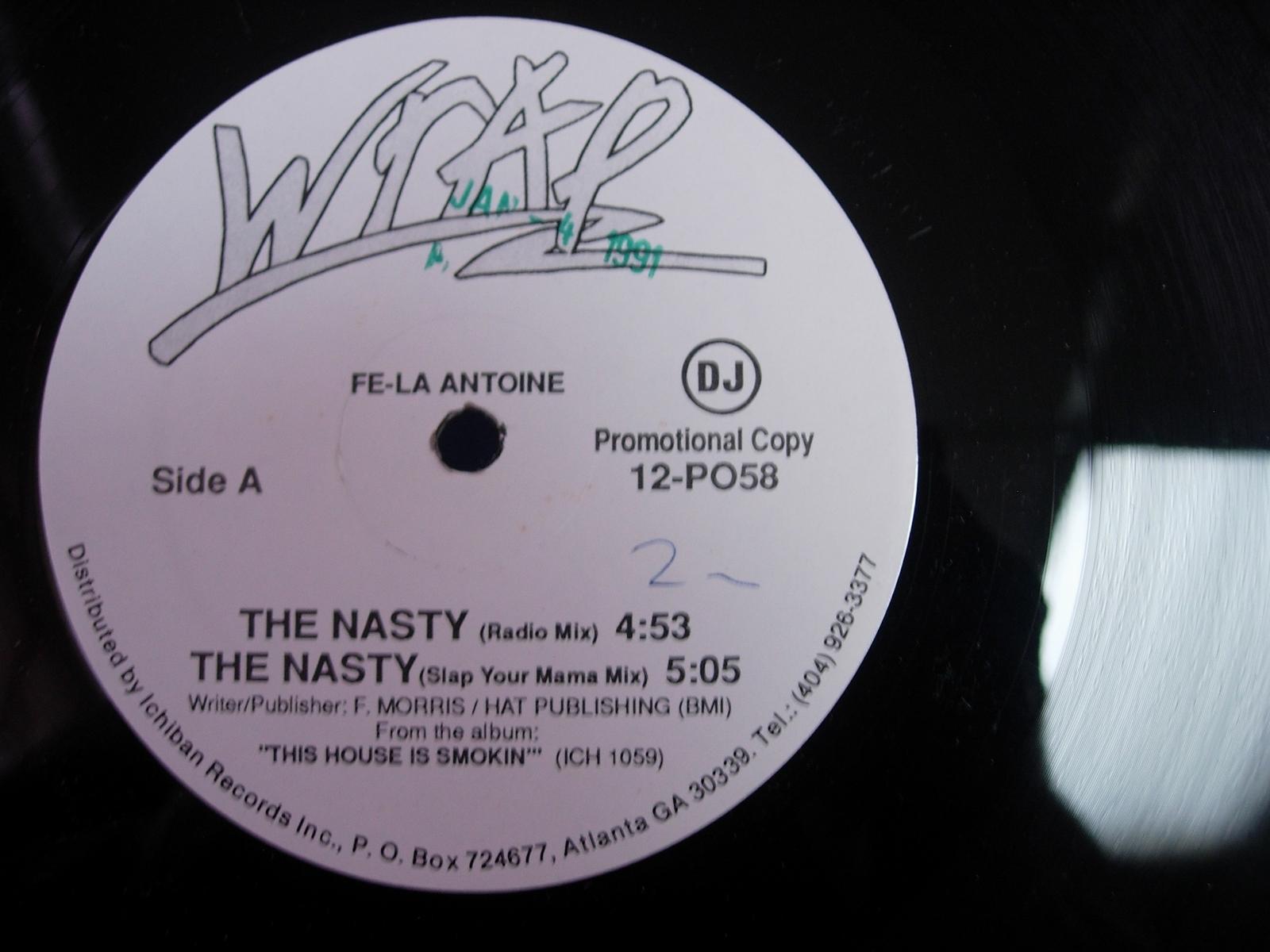 "Fe-La Antoine - The Nasty - Wrap Records 12-PO58 - 12"" Single PROMO"