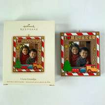 Hallmark Keepsake I love Grandpa Photo Ornament 2007  - $4.95