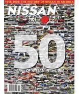 NISSAN SPORT magazine Fall 2008 50th USA Anniversary issue Datsun Infiniti - $7.00