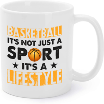 Basketball Coffee Mug - Basketball It's Not Just A Sport - $16.95