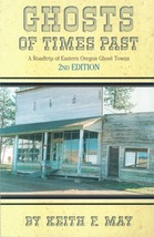 Ghosts of Times Past ~ Ghost Towns - $15.95