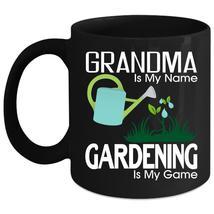 Grandma Is My Name Coffee Mug, Gardening Is My Game Coffee Cup - $21.99