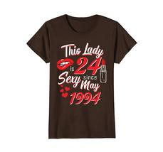 Funny Shirts - Vintage May 1994 24th Birthday Gift 24 yrs This Lady Awesome Wowe image 5