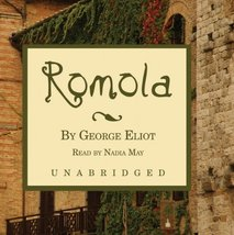 Romola: Library Edition Eliot, George and May, Nadia - $24.95