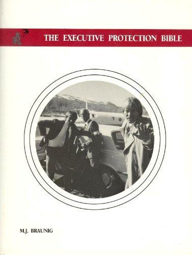 Primary image for The 'New' EXECUTIVE PROTECTION BIBLE  WORLD'S BEST TRAINING MATERIAL ON EXECUTIV