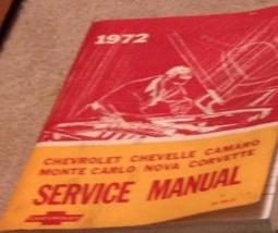 1972 Chevy Nova Chevelle Camaro Monte Carlo Corvette Service Shop Manual... - $54.44