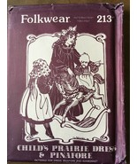 Folkwear Sewing Pattern #213 Child Prairie Dress, Pinafore and Sunbonnet... - $17.99