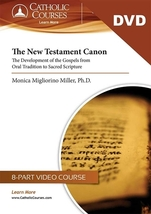 The New Testament Canon: The Development of the Gospels (DVD + Lecture Guide)