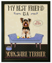 """My Best Friend is a """"Yorkshire. Terrier"""" - 9 x 11 Dogs Are Love Framed W... - $20.00"""
