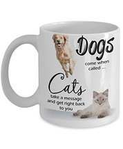 Dogs And Cats Coffee Mug Funny Sayings Quotes Animal Lovers - $15.99