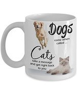 Dogs And Cats Coffee Mug Funny Sayings Quotes Animal Lovers - £12.56 GBP