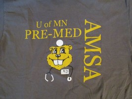 University of Minnesota Pre Med AMSA Trust me I am almost doctor T Shirt... - $1.99