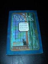 Book of Hours [Hardcover] [Jan 01, 2000] T. Davis Bunn - $4.97