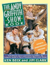 The Andy Griffith Show Book: From Miracle Salve, to Kerosene Cucumbers, ... - $15.35