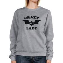 Crazy Bat Lady Grey Sweatshirt - $20.99+