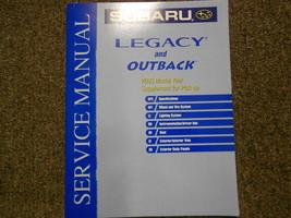 2003 Subaru Legacy Outback Pick up Supplement Service Repair Shop Manual OEM 03 - $49.45