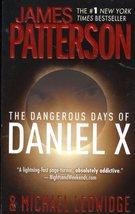 The Dangerious Day Of Daniel X By Patterson & Ledwidge - $5.75