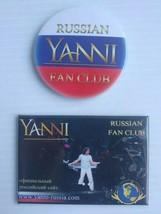 Yanni Russian Fan Club Pin and Magnet - $29.10