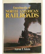 Encyclopedia of North American Railroads 1985 Large Hardcover Train Book... - $49.45