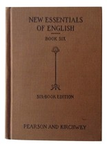 Essentials of English Six-Book Ed. Henry Carr Pearson & Mary Frederika K... - $15.95