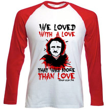 Edgar Allan Poe Love Quote - New Red Long Sleeves Cotton Tshirt - $26.97