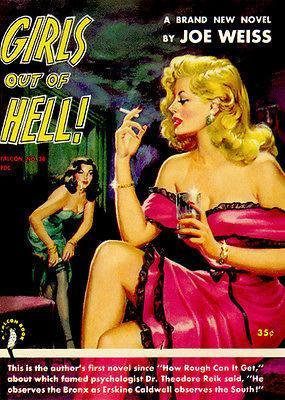 Primary image for Girls Out Of Hell! - 1952 - Pulp Novel Cover Poster
