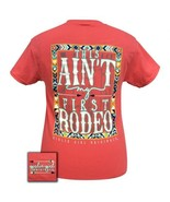 Girlie Girl Originals Preppy This ain't my first rodeo Coral Short Sleeve T-Shir - $18.95